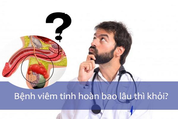 Viêm mào tinh hoàn điều trị bao lâu thì khỏi?