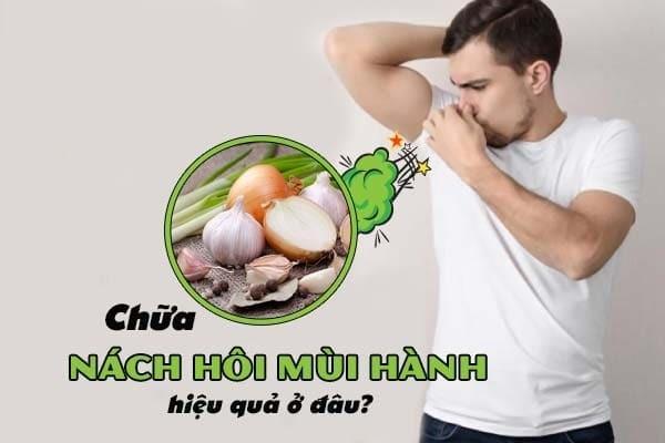 Chữa nách hôi mùi hành hiệu quả tại Đà Nẵng