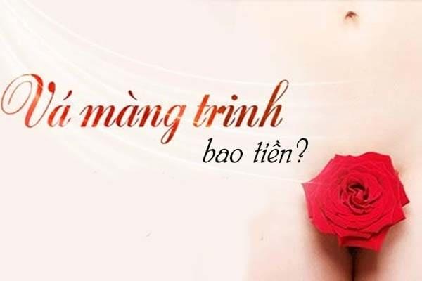 Vá màng trinh bao nhiêu tiền tại Đà Nẵng?