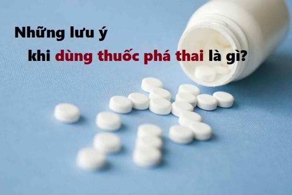 Những điều cần lưu ý khi phá thai bằng thuốc